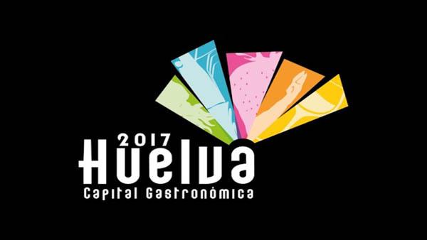 Huelva Capital de la Gastronomía 2017